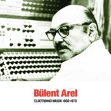 Arel, Bülent: Electronic Music 1960-1973 [LP]
