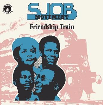 SJOB Movement: Friendship Train [CD]