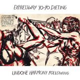 Expressway Yo-Yo Dieting: Undone Harmony Following [LP]