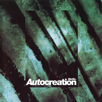 Autocreation: Mettle. [2xLP 160g]