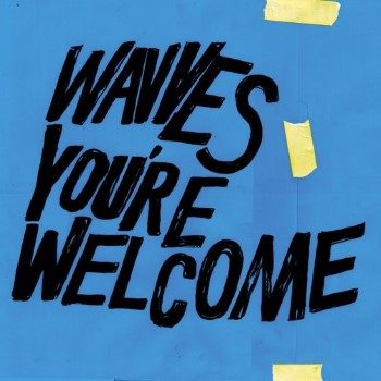 Wavves: You're Welcome [CD]
