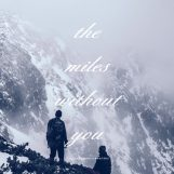 Anthiliawaters: The Miles Without You [2xLP]