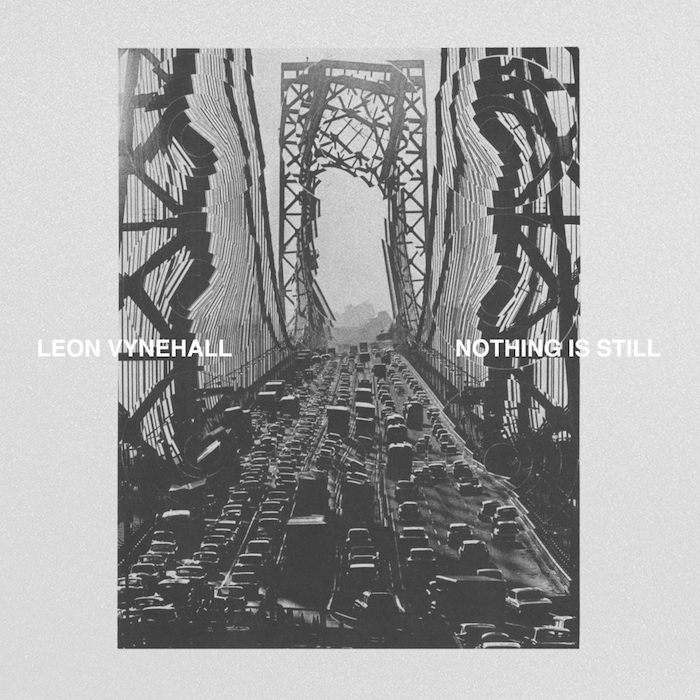 Vynehall, Leon: Nothing Is Still [2xLP]