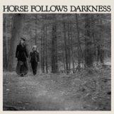 Gonzalez, Delia: Horse Follows Darkness [LP]