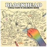 Blockhead: Uncle Tony's Coloring Book [2xLP]