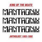 Mantronix: King Of The Beats (Anthology 1985-1988) [2xLP]