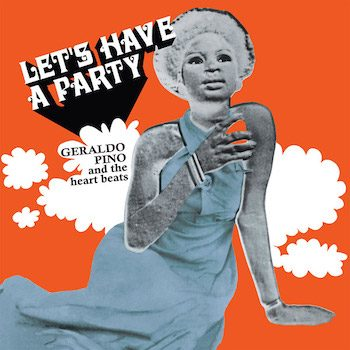 Pino, Geraldo and the Heartbeats: Let's Have a Party [LP]