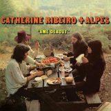 Ribeiro & Alpes, Catherine: Âme debout [LP]