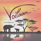 Voilaaa: Des Promesses [CD]