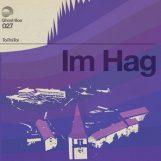 ToiToiToi: Im Hag [LP]
