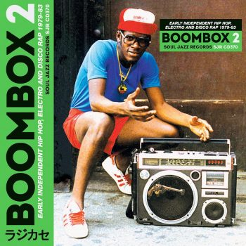 variés: Boombox 2: Early Independent Hip Hop, Electro and Disco Rap 1979-83 [CD]
