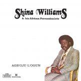 """Williams & His African Percussionists, Shina: Agboju Logun [12""""]"""