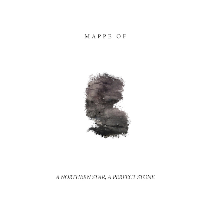 Mappe Of: A Northern Star, A Perfect Stone [CD]