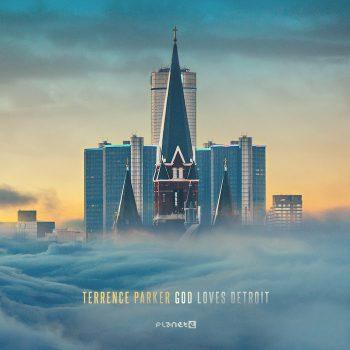 Parker, Terrence: GOD Loves Detroit [CD]