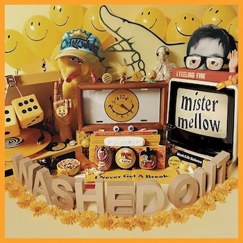 Washed Out: Mister Mellow [CD+DVD]