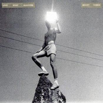 Mount Kimbie: Love What Survives [CD]