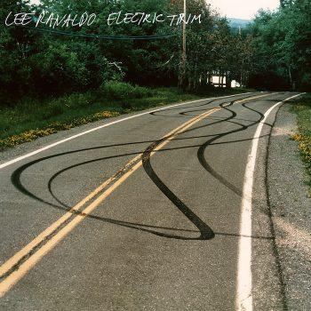 Ranaldo, Lee: Electric Trim [LP]