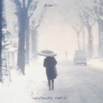 Cortini, Alessandro: Avanti [LP]