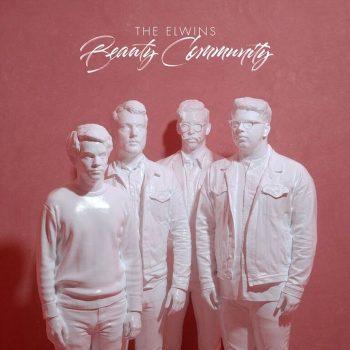 Elwins, The: Beauty Community [CD]