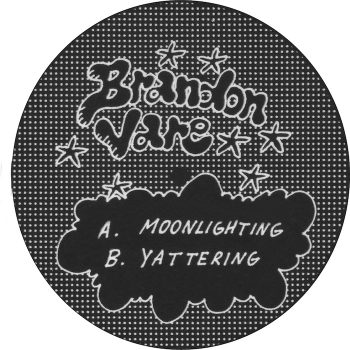 "Vare, Brandon: Moonlighting / Yattering [12""]"