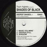"""Toyin Agbetu pres. Shades Of Black: Deepest Shades EP [12""""]"""