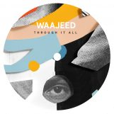 """Waajeed: Through It All [12""""]"""