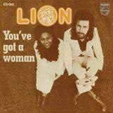 """Lion: You've Got A Woman [7""""]"""