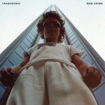 Tranceonic: New Crime [LP]