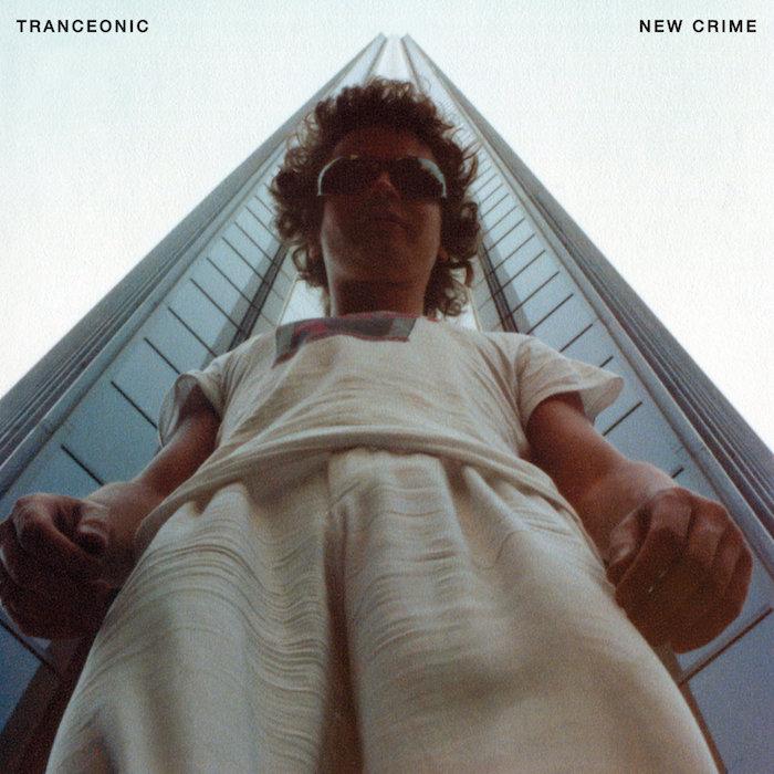 Tranceonic: New Crime [LP]