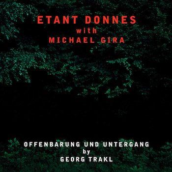 Étant Donnés & Michael Gira: Offenbarung Und Untergang [CD]