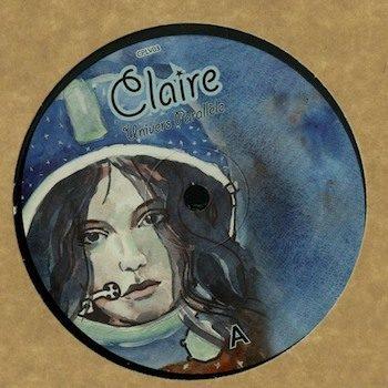 """Claire: Univers Parallèle EP [12""""]"""