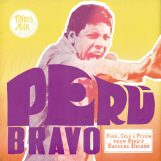 variés: Peru Bravo: Funk, Soul & Psych from Peru's Radical Decade [CD]