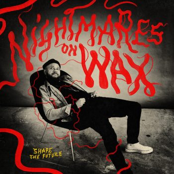 Nightmares On Wax: Shape the Future [CD]