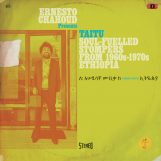variés; Ernesto Chahoud: TAITU Soul-fuelled Stompers from 1960s-1970s Ethiopia [CD]