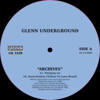 "Glenn Underground: GU Archives [12""]"