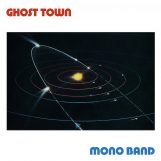 "Mono Band: Ghost Town [12""]"