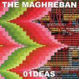 Maghreban, The: 01DEAS [2xLP]