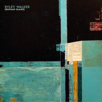 Walker, Ryley: Deafman Glance [LP]