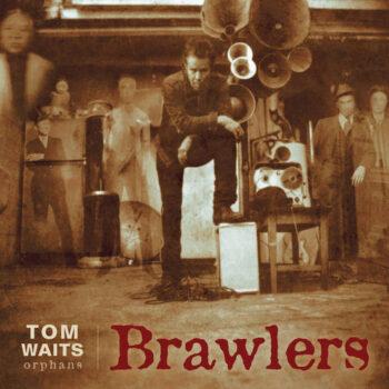 Waits, Tom: Brawlers [2xLP rouges 180g]