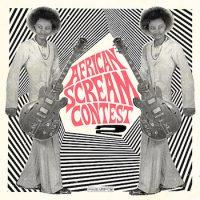 variés: African Scream Contest 2 [2xLP]
