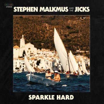 Malkmus, Stephen & The Jicks: Sparkle Hard [CD]