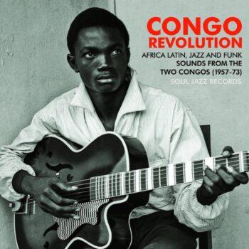 "variés: Soul Jazz Records Presents: Congo Revolution [5x7""]"