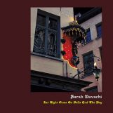 Davachi, Sarah: Let Night Come On Bells End The Day [LP+CD]