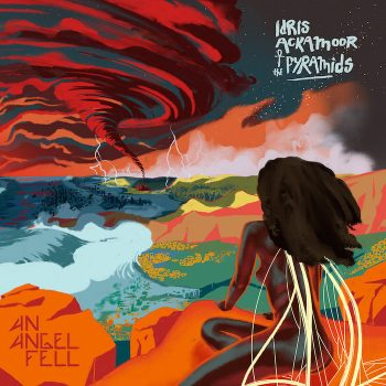 Ackamoor & The Pyramids, Idris: An Angel Fell [CD]
