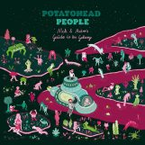 Potatohead People: Nick & Astro's Guide To The Galaxy [LP]