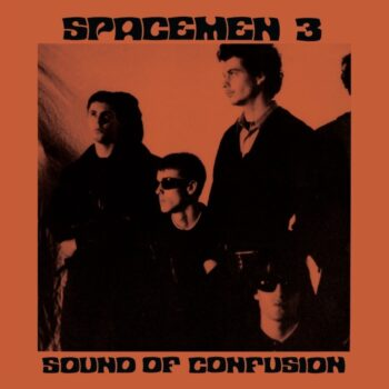 Spacemen 3: Sound Of Confusion [LP]