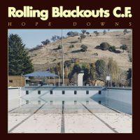 Rolling Blackouts Coastal Fever: Hope Downs [CD]