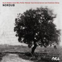 Sly & Robbie + Nils Petter Molvaer: Nordub [CD]