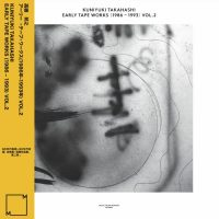 Kuniyuki Takahashi: Early Tape Works (1986-1993) Vol. 2 [LP]