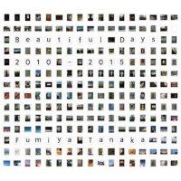 Fumiya Tanaka: Beautiful Days 2010-2015 [CD]